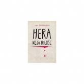 Hera moja miłość - Anna Onichimowska | mała okładka