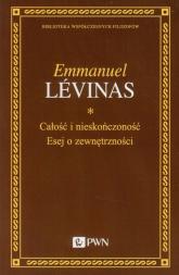 Całość i nieskończoność Esej o zewnętrzności - Emmanuel Levinas | mała okładka