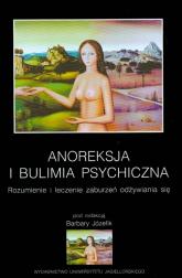 Anoreksja i bulimia psychiczna Rozumienie i leczenie zaburzeń odżywiania się -  | mała okładka