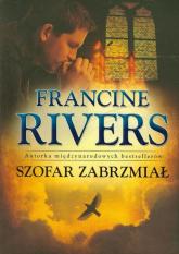 Szofar zabrzmiał - Francine Rivers   mała okładka