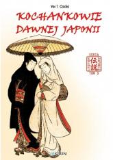 Kochankowie dawnej Japonii - Ozaki Yei T. | mała okładka