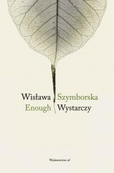 Enough Wystarczy - Wisława Szymborska | mała okładka