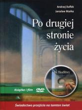 Po drugiej stronie życia Książka i film DVD Siła Modlitwy - Duffek Andrzej, Mańka Jarosław | mała okładka