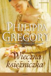 Wieczna księżniczka - Philippa Gregory | mała okładka