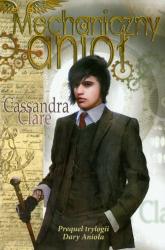 Mechaniczny anioł - Cassandra Clare | mała okładka
