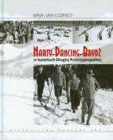 Narty Dancing Brydż w kurortach Drugiej Rzeczypospolitej - Łozińska Maja, Łoziński Jan | mała okładka