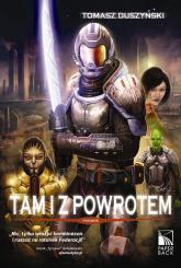 Tam i z powrotem Tom 2 Podróż - Tomasz Duszyński | mała okładka