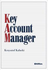 Key Account Manager - Krzysztof Kałucki   mała okładka