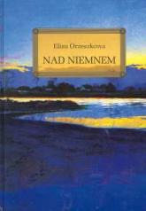 Nad Niemnem - Eliza Orzeszkowa | mała okładka