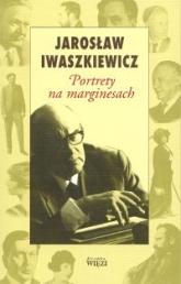 Portrety na marginesach - Jarosław Iwaszkiewicz | mała okładka