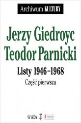 Listy 1946-1968 - Giedroyc Jerzy Parnicki Teodor | mała okładka