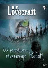 W poszukiwaniu nieznanego Kadath - Lovecraft H. P.   mała okładka
