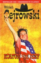 Kołtun się jeży - Wojciech Cejrowski | mała okładka