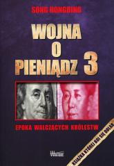Wojna o pieniądz 3 Epoka walczących królestw - Song Hongbing | mała okładka