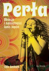 Perła Obsesje i namiętności Janis Joplin - Ellis Amburn | mała okładka