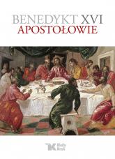 Apostołowie - XVI Benedykt | mała okładka