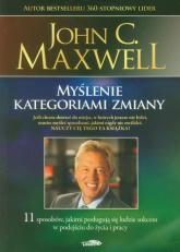 Myślenie kategoriami zmiany - Maxwell John C. | mała okładka