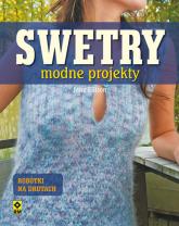 Swetry Modne projekty na drutach - Jane Ellison | mała okładka