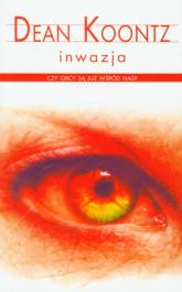 Inwazja - Dean Koontz | mała okładka