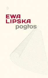 Pogłos - Ewa Lipska | mała okładka