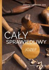 Cały sprawiedliwy Józef - Krzysztof Wons   mała okładka