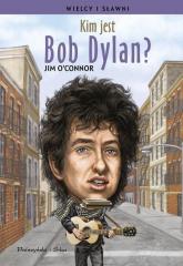 Kim jest Bob Dylan? - Jim OConnor | mała okładka