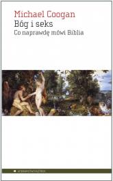Bóg i seks Co naprawdę mówi Biblia - Michael Coogan | mała okładka