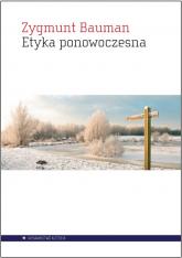 Etyka ponowoczesna - Zygmunt Bauman | mała okładka