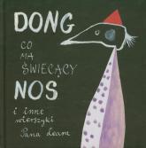 Dong co ma święcący nos i inne wierszyki - Edward Lear | mała okładka
