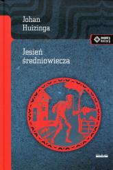Jesień średniowiecza - Johan Huizinga | mała okładka