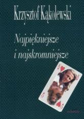 Najpiękniejsze i najskromniejsze - Krzysztof Kąkolewski   mała okładka