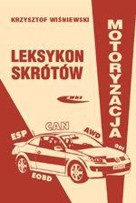 Leksykon skrótów Motoryzacja - Krzysztof Wiśniewski   mała okładka