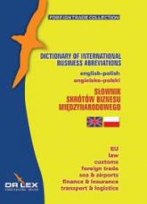 Angielsko - Polski Słownik Skrótów Biznesu Międzynarodowego - Kapusta Piotr, Chowaniec Magdalena | mała okładka