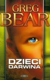 Dzieci Darwina - Greg Bear | mała okładka