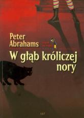 W głąb króliczej nory - Peter Abrahams | mała okładka