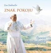 Znak pokoju Opowieśc papieskiego gołębia - Ewa Stadtmuller | mała okładka
