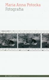 Fotografia Ewolucja medium sztuki - Potocka Maria Anna | mała okładka