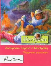 Martynka Zaczynam czytać z Martynką Wyprawa pontonem - Gilbert Delahaye | mała okładka