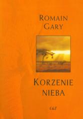 Korzenie nieba - Romain Gary | mała okładka