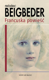 Francuska powieść - Frederic Beigbeder | mała okładka