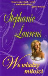 We władzy miłości - Stephanie Laurens | mała okładka