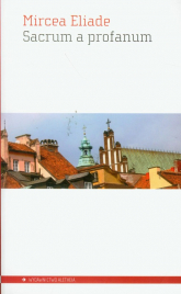 Sacrum a profanum - Mircea Eliade | mała okładka