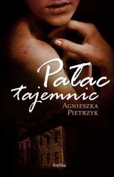 Pałac tajemnic - Agnieszka Pietrzyk | mała okładka