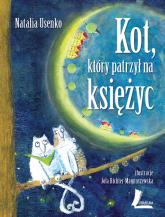 Kot, który patrzył na księżyc - Natalia Usenko | mała okładka
