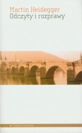 Odczyty i rozprawy - Martin Heidegger | mała okładka