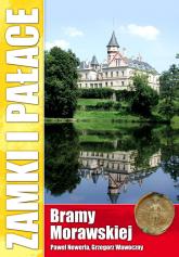Zamki i pałace Bramy Morawskiej - Newerla Paweł, Wawoczny Grzegorz | mała okładka