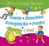 Złota kolekcja Skrzata Tuwim, Brzechwa, Konopnicka, Fredro i inni - Tuwim Julian, Brzechwa Jan, Konopnicka Maria | mała okładka