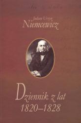 Dziennik z lat 1820-1828 - Niemcewicz Julian Ursyn | mała okładka