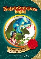 Najpiękniejsze bajki Duża czcionka ułatwiająca czytanie - Katarzyna Kieś-Kokocińska | mała okładka
