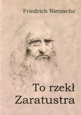 To rzekł Zaratustra - Friedrich Nietzsche   mała okładka